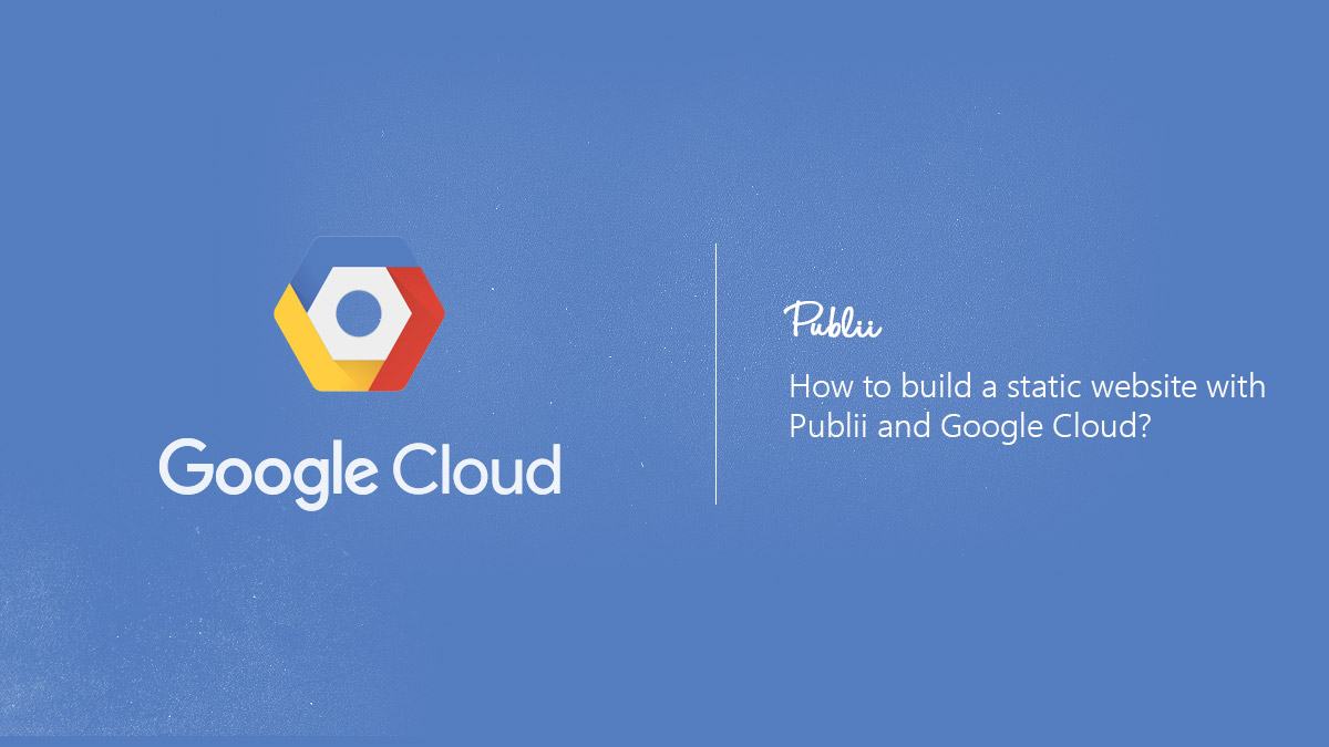 How to make a static website with Google Cloud